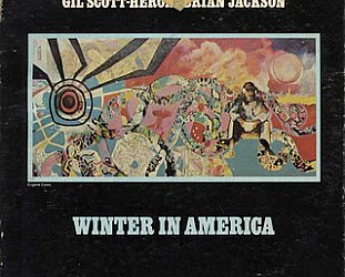 Gil Scott Heron: Winter in America (1974)