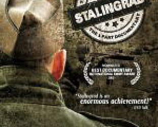 STALINGRAD, a documentary series by S. DENHARDT, C. DEICK and J. MULLNER (DV1/Southbound DVD)