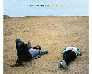 The Head and the Heart: Let's Be Still (SubPop)