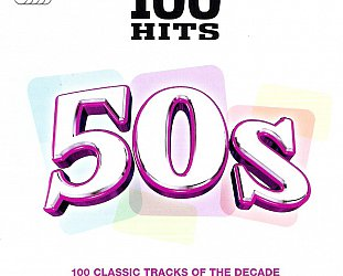 THE BARGAIN BUY: Various Artists; 100 Hits, 50s