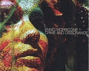 Ennio Morricone: Crime and Dissonance (2005)