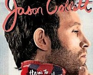 Jason Collett: Here's to Being Here (Shock)