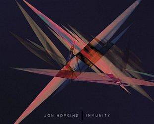 Jon Hopkins: Immunity (Warners)