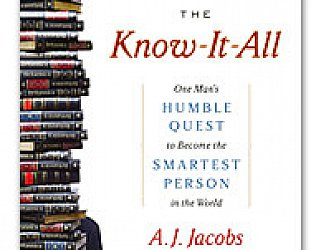 THE KNOW-IT-ALL by AJ JACOBS: Smartening up