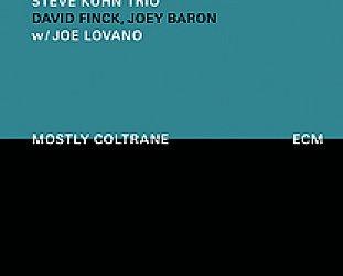 Steve Kuhn: Mostly Coltrane (ECM/Ode)