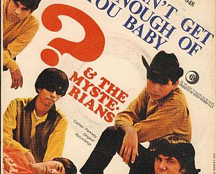 ? and the Mysterians: Can't Get Enough of You Baby (1967)