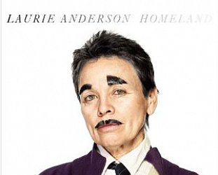 Laurie Anderson: Homeland (Nonesuch)