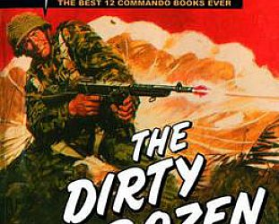 THE DIRTY DOZEN; THE BEST 12 COMMANDO COMIC BOOKS EVER! edited by GEORGE LOW