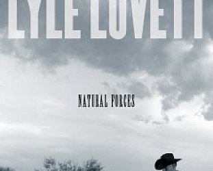 Lyle Lovett: Natural Forces (Curb)