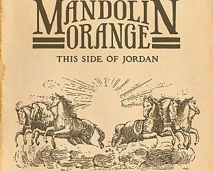 Mandolin Orange: This Side of Jordan (YepRoc/Southbound)