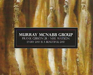 Murray McNabb Group: Every Day is a Beautiful Day (Sarang Bang)