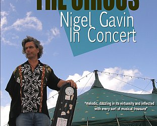 Nigel Gavin: A Job with the Circus (DVD by Costa Botes)