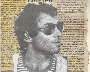 NILS LOFGREN: THE EARLY CAREER, CONSIDERED (1975/1976): Head over heels for Nils