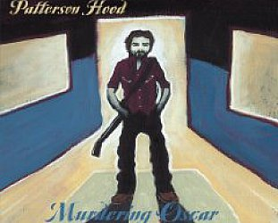Patterson Hood: Murdering Oscar and other love songs (Shock)