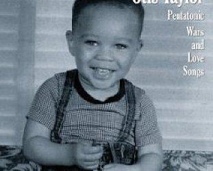 Otis Taylor: Pentatonic Wars and Love Songs (Telarc)