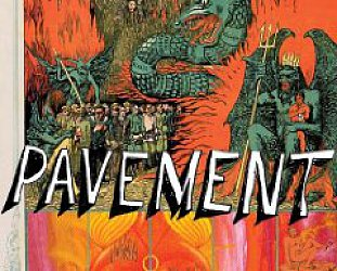 Pavement: Quarantine the Past; The Best of Pavement (Matador)