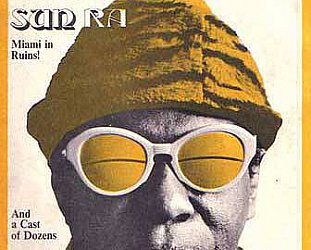 SUN RA IN THE SEVENTIES (2010): Back from space