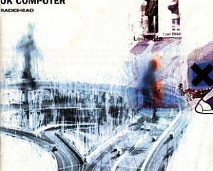 THE BARGAIN BUY: Radiohead; OK Computer (EMI)
