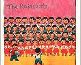 The Raincoats: The Raincoats (We Three/Southbound)