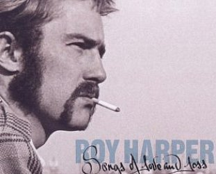 Roy Harper: Songs of Love and Loss (Union Square)