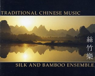 Silk and Bamboo Ensemble: Traditional Chinese Music (Arc)