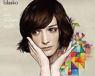Sarah Blasko: As Day Follows Night (Universal)