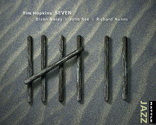 Tim Hopkins: Seven (Rattle Jazz)