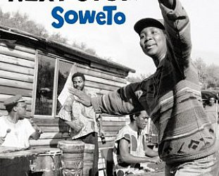 Various: Next Stop . . . Soweto (Strut/Border)