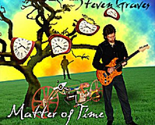 Steven Graves: Matter of Time (stevengravesmusic.com)