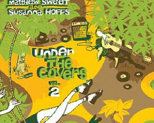 Matthew Sweet and Susanna Hoffs: Under the Covers Vol 2 (Shock)