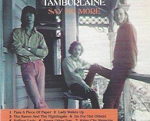 Tamburlaine: Say No More/Rebirth (Kiwi-Pacific)