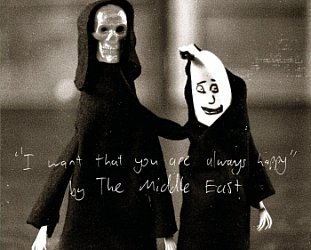 The Middle East: I Want That You Are Always Happy (Unspk)