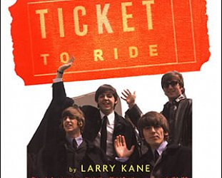 TICKET TO RIDE by LARRY KANE: Along for the ride