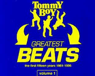 Various Artists, Tommy Boy Greatest Beats Vol 1. 1981-96