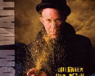 Tom Waits: Glitter and Doom Live (Anti/Shock)