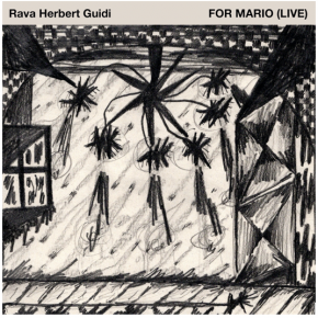 Rava/Herbert/Guidi: For Mario, Live: (Accidental Records/digital outlets)