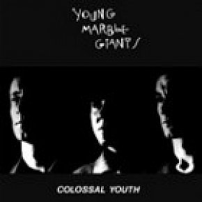 Young Marble Giants: Colossal Youth (1980)