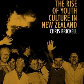 TEENAGERS; THE RISE OF YOUTH CULTURE IN NEW ZEALAND by CHRIS BRICKELL