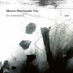 Marcin Wasilewski Trio: En Attendant (ECM/digital outlets)