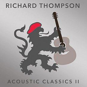 Richard Thompson: Acoustic Classics II (Proper/Southbound)