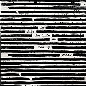 Roger Waters: Is This Really the Life We Want? (Sony)