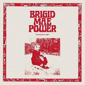 Brigid Mae Power: Burning Your Light (Fire/digital outlets)