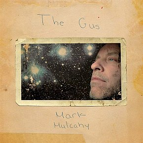 ONE WE MISSED: Mark Mulcahy: The Gus (Mezzotint/Southbound)