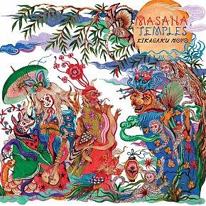 Kikagaku Moyo: Masana Temples (Guruguru Brain/Southbound)