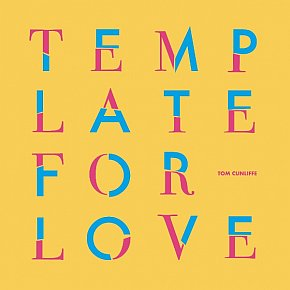 Tom Cunliffe: Template For Love (usual digital outlets, CD)