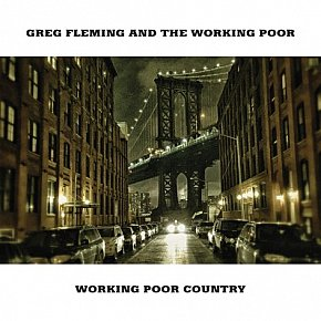 Greg Fleming: Working Poor Country (all main digital platforms)