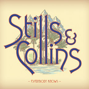 Stills and Collins: Everybody Knows (Sony)