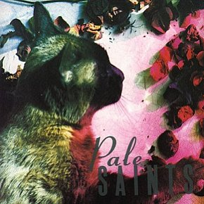 RECOMMENDED REISSUE: Pale Saints: The Comforts of Madness (4AD 30thAnniversary Edition)