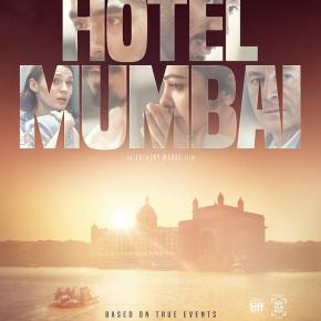 HOTEL MUMBAI, a film by ANTHONY MARAS