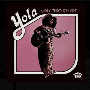 Yola: Walk Through Fire (Easy Eye Sound)